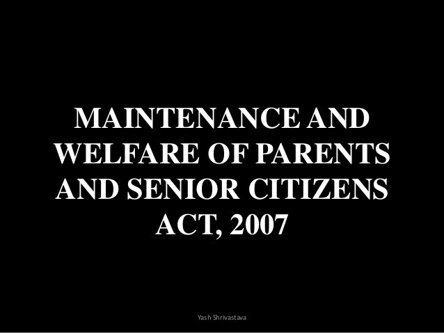 Maintenance and Welfare of Senior Citizens Act